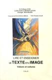 Georges Maurand - Lire et enseigner le texte et l'image - Valeurs et cultures.