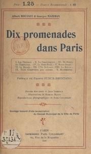 Georges Mazeran et Albert Mousset - Dix promenades dans Paris.