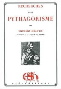 Georges Méautis - Recherches sur le pythagorisme.