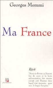 Georges Memmi - Ma France.