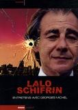 Georges Michel et Lalo Schifrin - Lalo Schifrin - Entretiens sur la musique, le cinéma et la musique de cinéma.