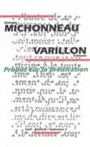 Georges Michonneau et François Varillon - Propos sur la prédication.