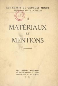 Georges Migot et Jean Delaye - Les écrits de Georges Migot (2). Matériaux et mentions.