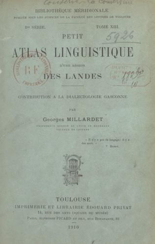 Petit atlas linguistique d'une région des Landes. Contribution à la dialectologie gasconne