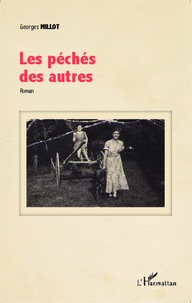 Georges Millot - Les péchés des autres.