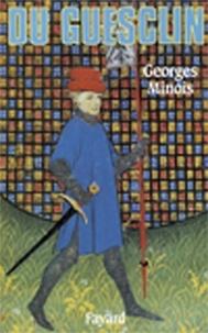 Georges Minois - Du Guesclin.
