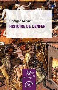 Georges Minois - Histoire de l'enfer.