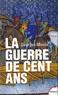 Georges Minois - La Guerre de Cent Ans - Naissance de deux nations.