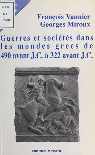 Guerres et sociétés dans les mondes grecs de 490 avant J.. C. à 322 avant J.C.