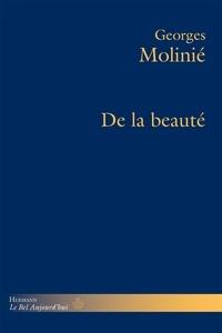 Georges Molinié - De la beauté.