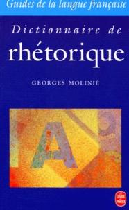 Georges Molinié - Dictionnaire de rhétorique.