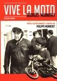 Georges Monneret - Vive la moto - L'histoire continue.