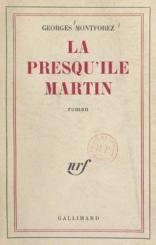 La presqu'île Martin