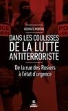 Georges Moréas - Dans les coulisses de la lutte antiterroriste.