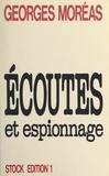 Georges Moréas et Nicole Hibert - Écoutes et espionnage.