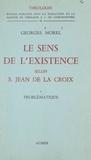 Georges Morel et  Faculté de Théologie S. J. de - Le sens de l'existence selon Saint Jean de la Croix (1). Problématique.