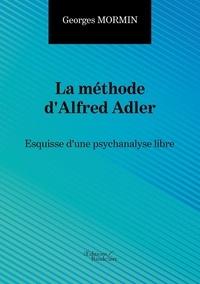 La méthode dAlfred Adler - Esquisse dune psychanalyse libre.pdf