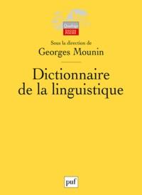 Georges Mounin - Dictionnaire de la linguistique.
