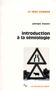 Georges Mounin - Introduction à la sémiologie.