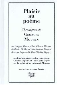 Georges Mounin - Plaisir au poème.