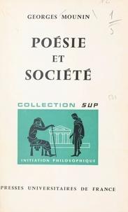 Georges Mounin et Jean Lacroix - Poésie et société.