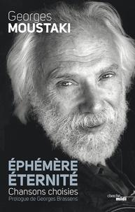 Georges Moustaki - Ephémère éternité.