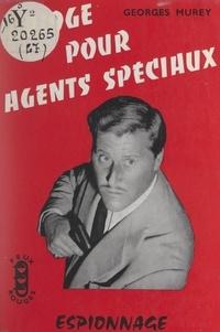 Georges Murey - Bridge pour agents spéciaux.