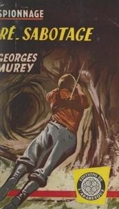 Georges Murey - Pré-sabotage.