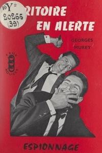 Georges Murey - Territoire en alerte.