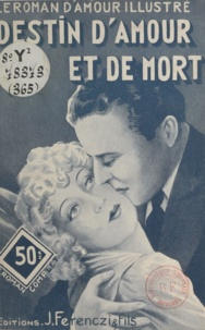 Georges Muriel - Destin d'amour et de mort.
