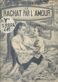 Georges Muriel - Le rachat par l'amour.