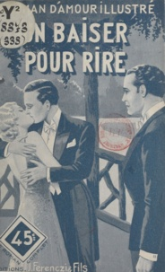 Georges Muriel - Un baiser pour rire.