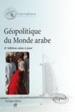 Georges Mutin - Géopolitique du monde arabe.