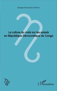 La culture du maïs sur les oxisols en République Démocratique du Congo.pdf