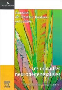 Georges-N Cohen et  Collectif - Les maladies neurodégénératives.