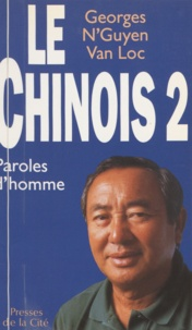 Georges N'Guyen Van Loc - Le Chinois Tome 2 : .