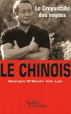 Georges N'Guyen Van Loc - Le Chinois Tome 6 : Le Crépuscule des voyous.