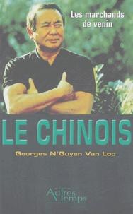 Georges N'Guyen Van Loc - Les marchands de venin.