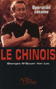 Georges N'Guyen Van Loc - Opération cocaïne.