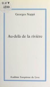 Georges Nappi - Au-delà de la rivière.