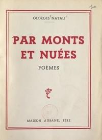 Georges Natali - Par monts et nuées.