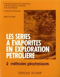 Les séries à évaporites en exploration pétrolière - Tome 2, Méthodes géophysiques.pdf