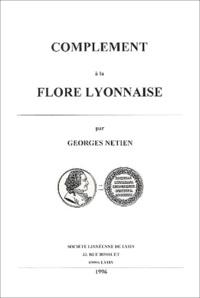 Georges Netien - Complément à la flore lyonnaise.