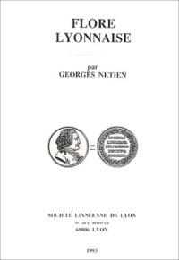 Georges Netien - Flore lyonnaise - Avec complément.