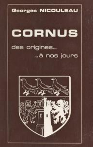 Georges Nicouleau - Cornus - Des origines à nos jours.