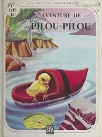 Georges Nigremont et J. Ribera - Aventure de Pilou-Pilou.