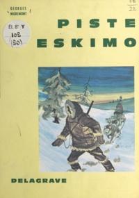 Georges Nigremont et Pierre Leroy - Piste eskimo.