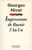 Georges Nivat - Impressions de Russie l'an I - Crimée, Oural, Haute-Volga.