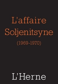 Georges Nivat et Any Barda - L'affaire Soljenitsyne.