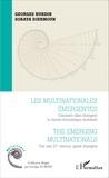 Georges Nurdin et Soraya Manel Djermoun - Les multinationales émergentes - Comment elles changent la donne économique mondiale.